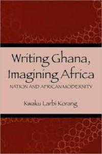 Writing Ghana, Imagining Africa book cover